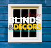 Blinds and Decors